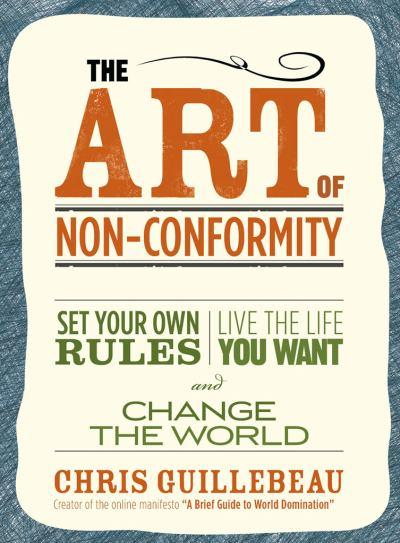 Review ~ The Art of Non-Conformity by Chris Guillebeau