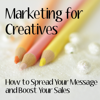 Marketing for Creatives by April Bowles-Olin ~ a Review