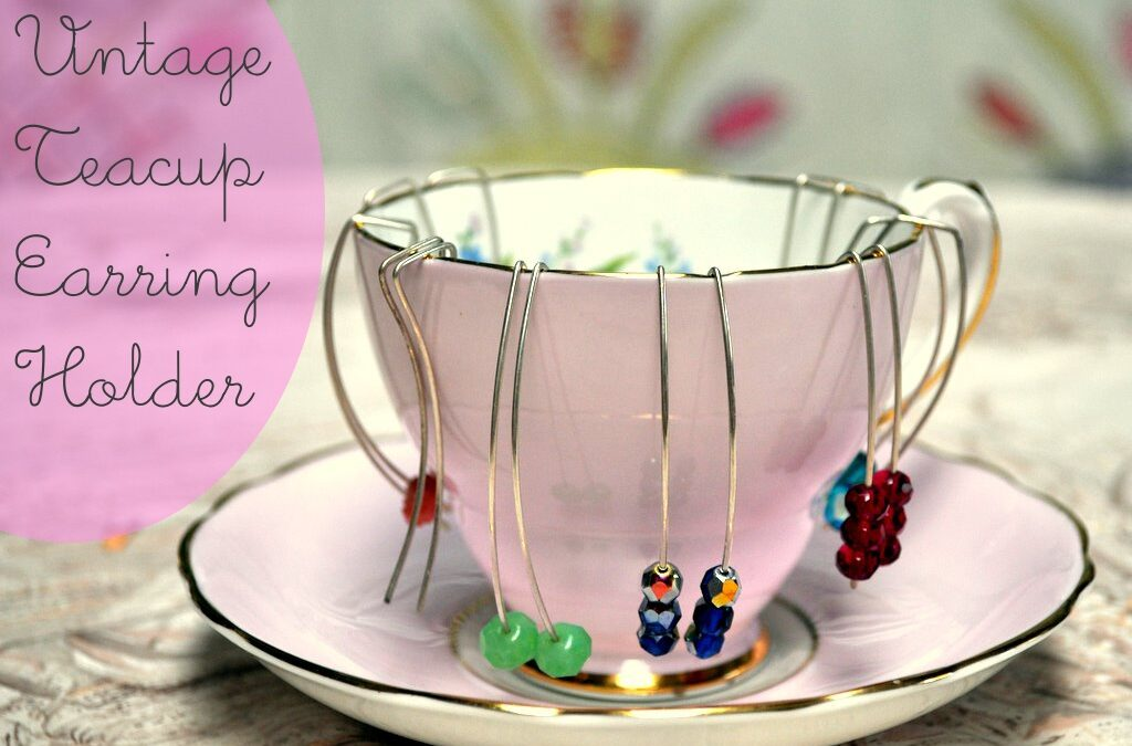 Vintage Teacup Earring Holder DIY
